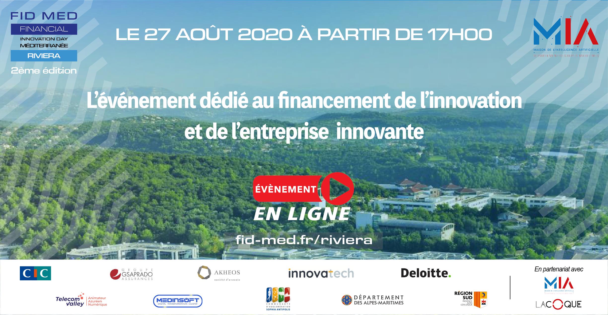 Le FidMed Riviera est la journée dédiée à l'innovation et au financement de l'entreprise innovante ! Rendez-vous le 27 août en ligne